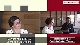 Les Rendez-vous Économiques Maryline André-Dutel - Les ateliers de La Maison Qui Switche @interview